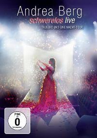 Cover Andrea Berg - Schwerelos live [DVD]